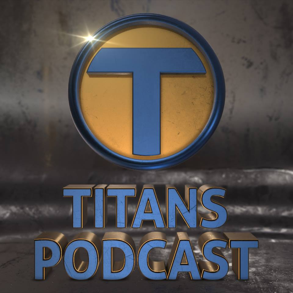 Titans Podcast on NovelScreeings.com