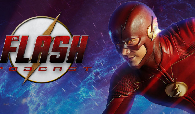 The Flash Podcast S4 5 – EP 17: What We Want For Barry Allen In S5
