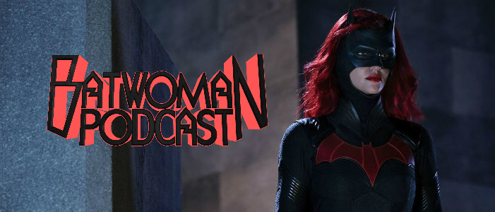 Batwoman Podcast 103